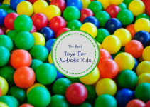 Gifts And Toys For Autistic Kids