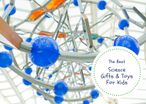 Best Science Gifts And Toys For Kids