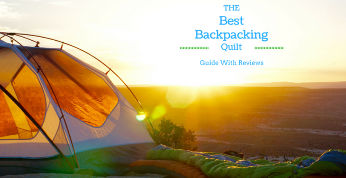 Best Backpacking Quilt
