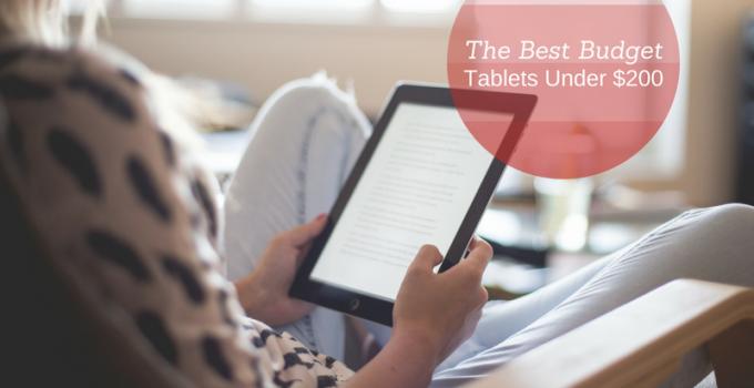 budget tablets under $200