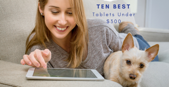 tablets under $300