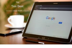 ten best large-scale tablets