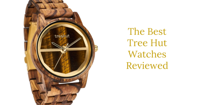 best tree hut watches
